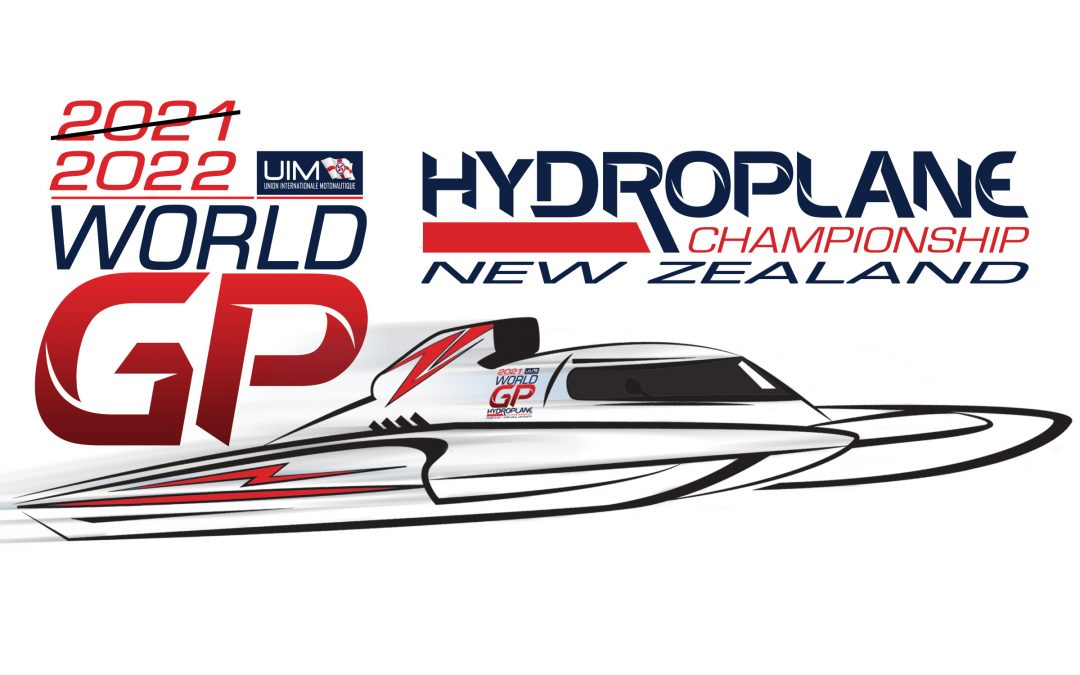 2021 UIM Grand Prix Hydroplane World Championship in New Zealand – Postponed till 2022
